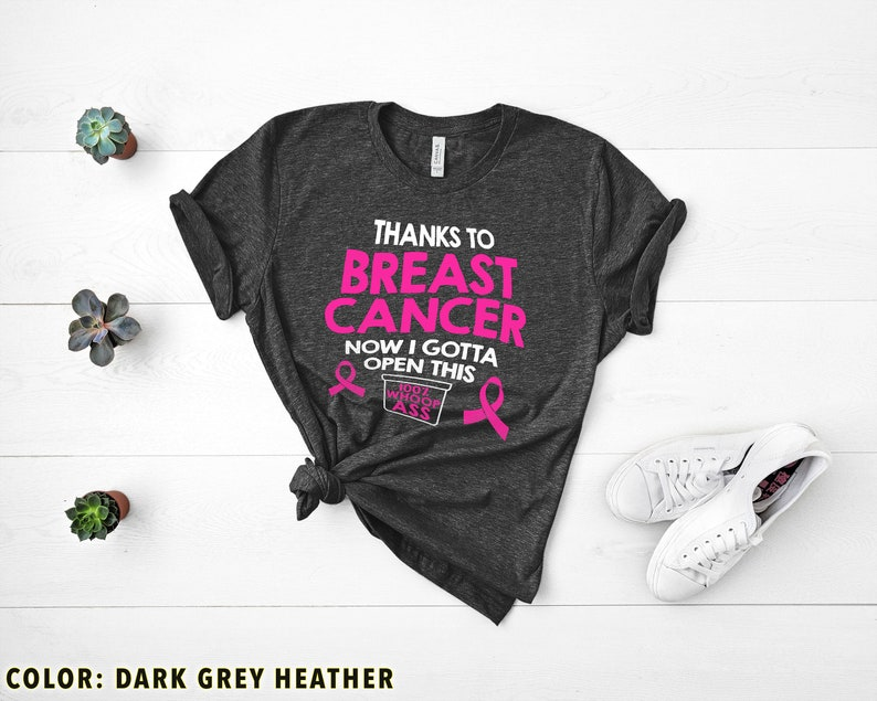 I Gotta Open 100% Whoop Ass Funny Breast Cancer T Shirt Masswerks Store