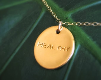 """Empowering Gold Large Healthy Affirmation Necklace 