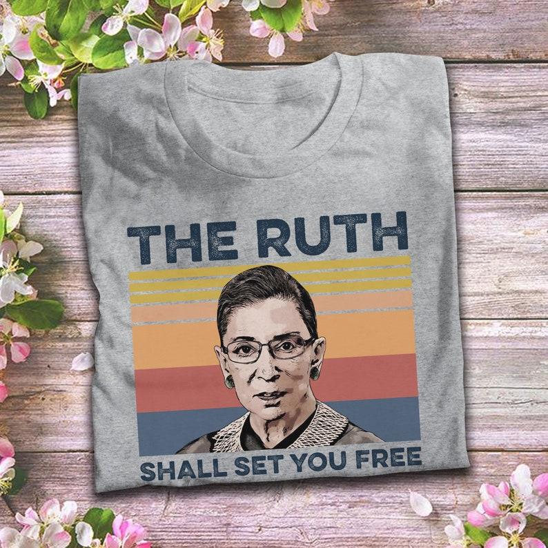 Notorious RBG T Shirt The Ruth Shall Set You Free Vintage T Shirt Ruth Bader Ginsburg T-Shirt