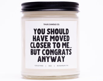 Housewarming Gift for Best Friend, Homeowner Gift, Housewarming gifts, New home gift, Home owner gift, Congrats Anyway Funny Gift Candle