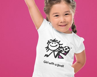 Girl With A Goal! Toddler T Shirt