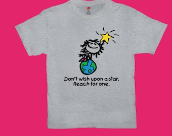 Don't Wish Upon A Star Reach For One Logo Unisex Adult T