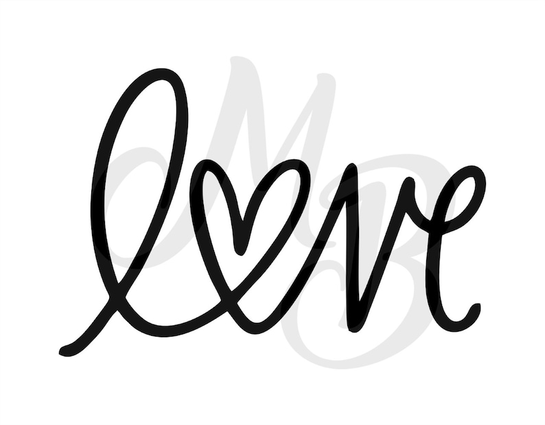Shirt Designs Decals Love DXF Tumblers Iron On Love Script Png Cut File Love Script HeartSvg Dxf Love SVG
