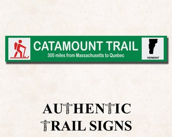 Catamount Trail- Trail Sign from Authentic Trail Signs