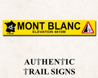 Mont Blanc (France) Sign- European Mountain Series from Authentic Trail Signs
