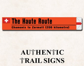 Haute Trail (Switzerland) Sign- European Mountain Series from Authentic Trail Signs