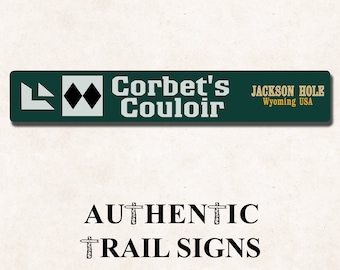 Corbet's Couloir (Jackson Hole) Sign from Authentic Trail Signs