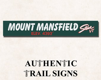 Mount Mansfield Elevation Hiking- Trail Sign from Authentic Trail Signs