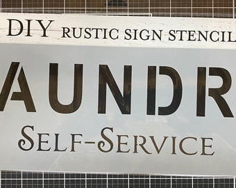 Laundry Self Service  Stencil , Sign making stencil , The Crafters Workshop, reusable stencil,  long stencil ,  16.5 inch x 6 inch, Made USA