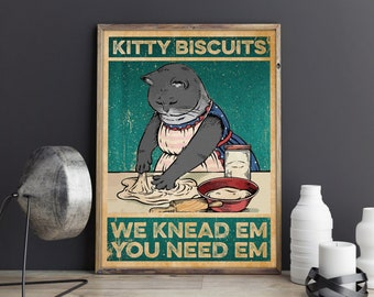 Black Cat Kitty Biscuits We Knead Em You Need Em Vintage Kitty Poster Canvas PNG Digital
