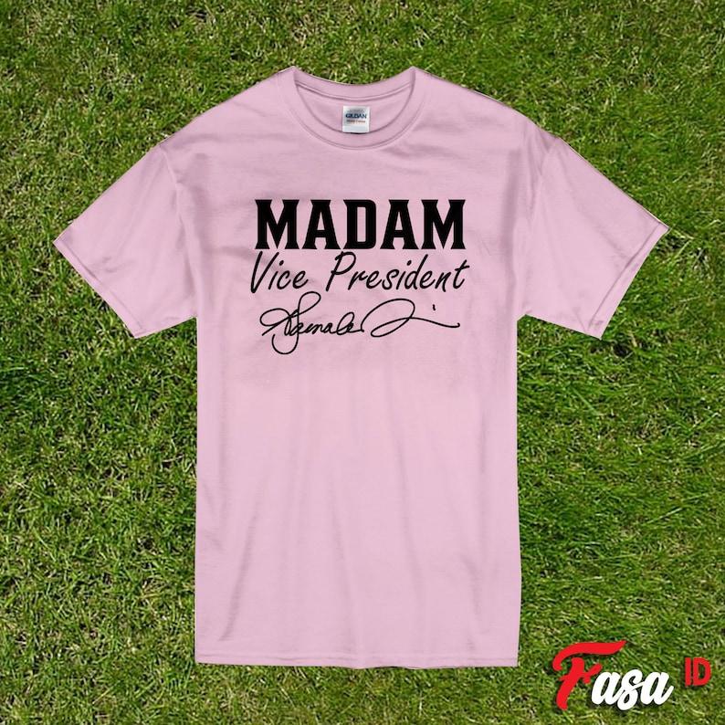 Feminist Shirt Girl Power Empowered Women Woman Up Shirt Empower Women Madam Vice President Kamala Harris T-Shirt Feminism