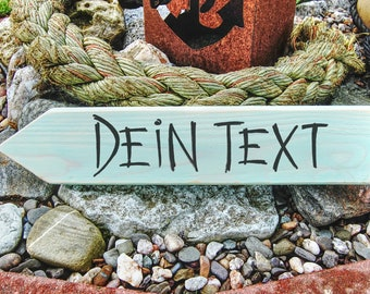 Signpost with your personal text, with individual brush font. Shabby and chic.