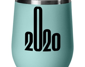 Quarantine Middle Finger Design F*ck You 2020 Funny Tumbler Insulated Novelty