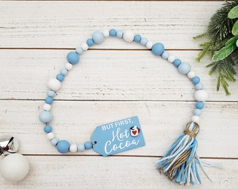 But First Hot Cocoa Wooden Bead Garland with Yarn Tassel for Winter Tiered Tray Decorations, Light Blue and White Holiday Decor for Tabletop