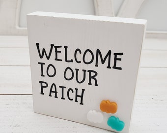 Welcome to Our Patch Wood Sign, 3.5x3.5 Distressed Wooden Sign with 3D Embellishment for Fall Decor Tabletop, Autumn Tiered Tray Decorations