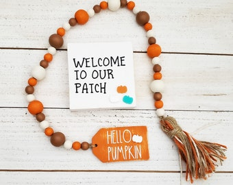 """Welcome to Our Patch Sign & 26"""" Hello Pumpkin Wood Bead Garland w/Tassel, Custom Fall Table Decor, Rustic Autumn Decor for Housewarming Gift"""
