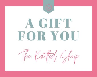 The Knotted Shop Gift Card