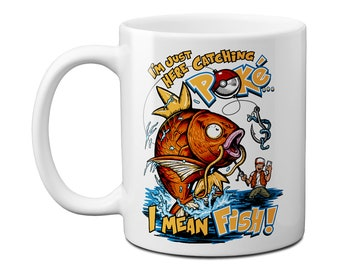 Catching Fish or Playing Pokemon Mug