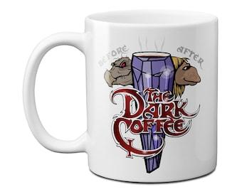 The Dark Coffee Funny Mug