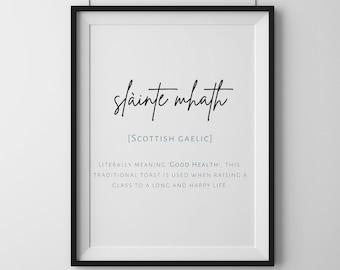 Scottish Gaelic 'Slàinte Mhath' print | unframed wall art | Traditional Scots and Irish drinking toast home decor or gift idea