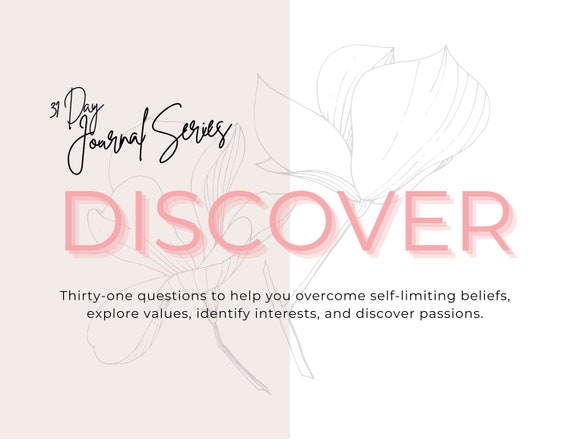 DISCOVER: A 31-Day Journal Series (DIGITAL DOWNLOAD - Printable & Fillable Versions Included)