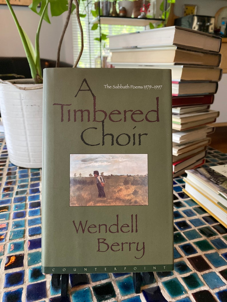A Timbered Choir by Wendell Berry image 0