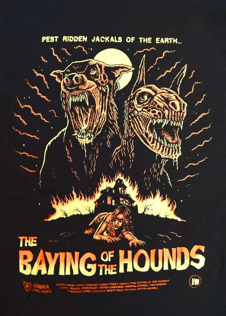 The Baying of the Hounds