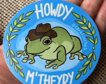 Howdy M'Theydy Cowboy Frog Vinyl Sticker