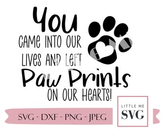Dog memorial Svg,pet loss paw prints and heart svg, svg cut files for Silhouette, Cricut, Small business use