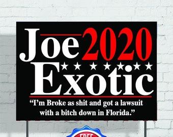 Joe Exotic Campaign yard sign