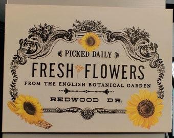 Fresh Flowers 16 x 20 Canvas Sign/Farmhouse Wall Art/Sunflower