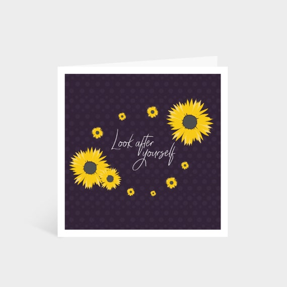 """Standing dark purple square card with illustrated bright yellow sunflowers; says """"Look after yourself"""" in calligraphy font in the middle"""