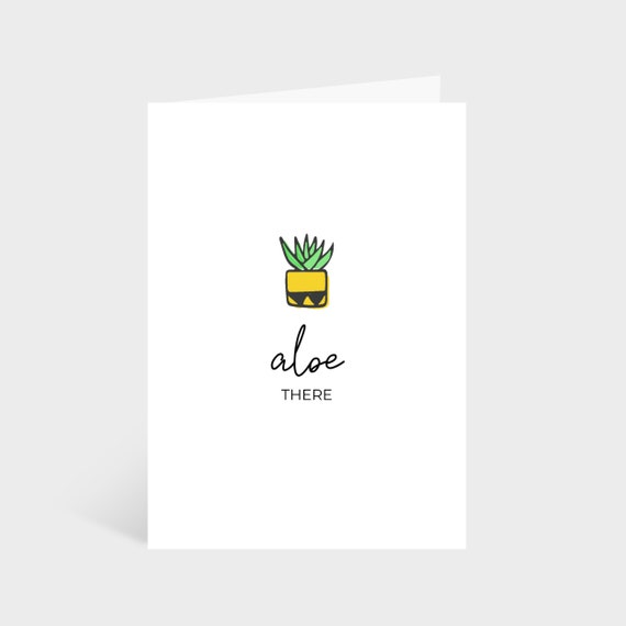 "Standing white card with an illustrated aloe vera plant. Text underneath says ""Aloe there""."