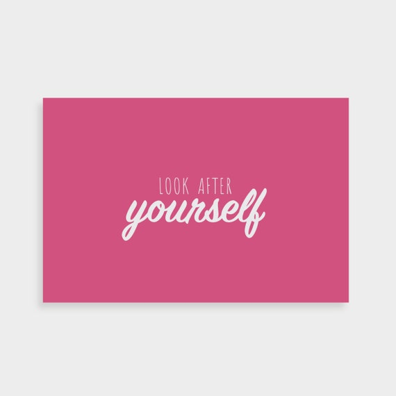"""Bright pink postcard which says """"Look after yourself"""" in a white calligraphy font in the middle"""
