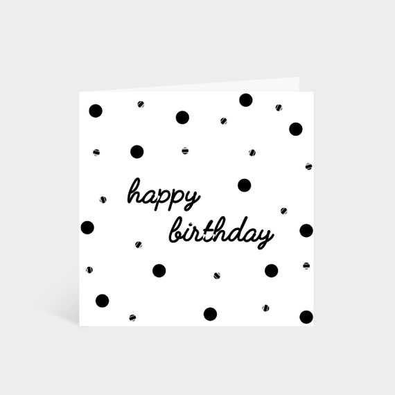 Standing square white card with black dots and the words 'Happy Birthday!' in the middle