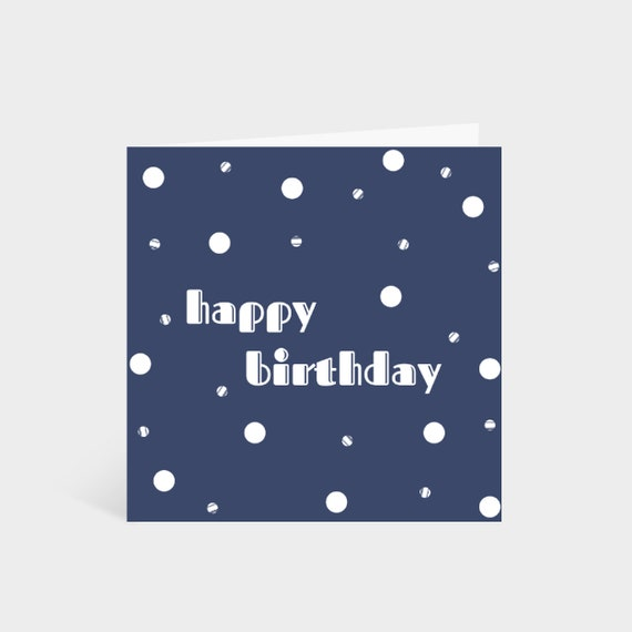 "Standing blue card with a white polka dot pattern. Text in the middle says ""Happy Birthday""."