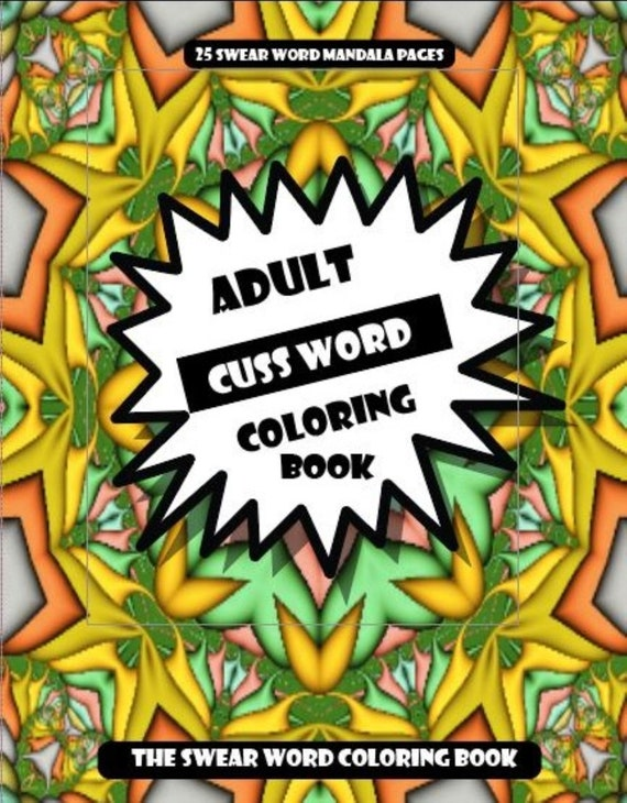 A Swear Word Coloring Book For Adults: Adult Cuss Word Etsy