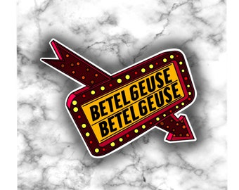 Beetlejuice Marquee / BeetleJuice Sign / Tim Burton / Waterproof Sticker / Hydro Flask Sticker / Laptop Sticker / Vinyl Sticker/