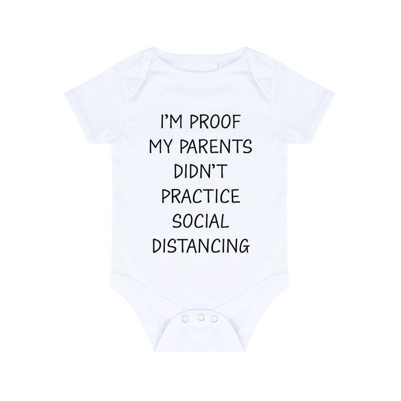 My Parents Didn/'t Social Distance Baby Outfit Funny Baby Grow Cotton Bodysuit Baby Vest Cute Baby Grow Lockdown Baby Quarantine Baby BG1