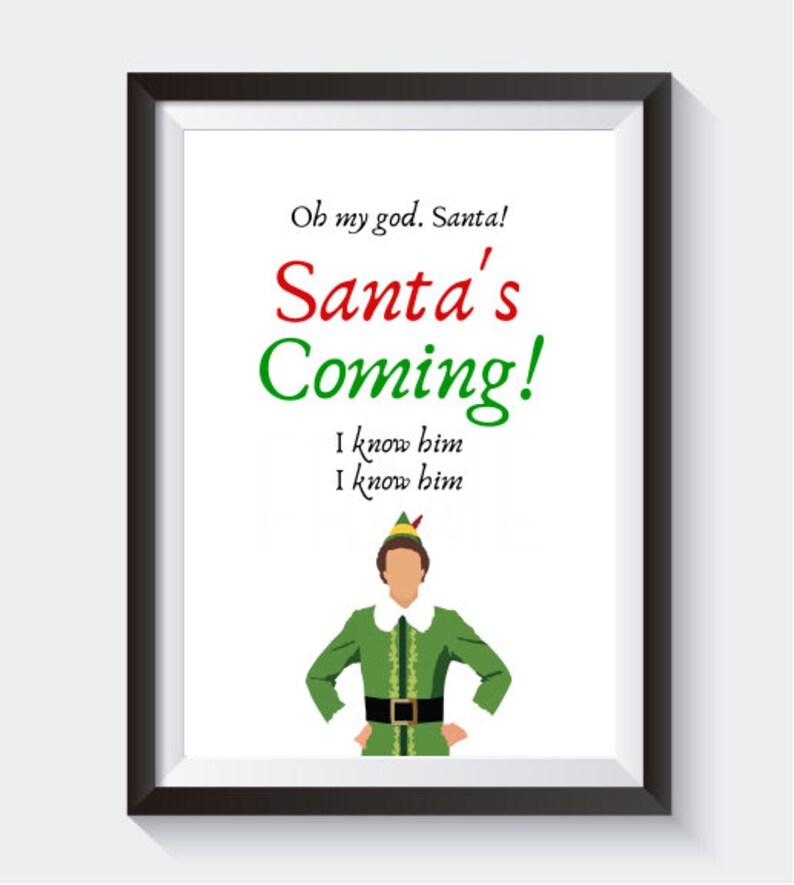 Elf Santa/'s Coming PRINT ONLY
