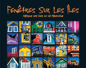Fenêtres sur les Îles – Maisons des Îles de la Madeleine. Professionally printed poster, ready for mounting / framing / hanging.