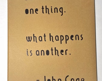John Cage Quote Journal