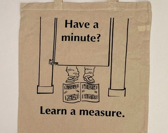 Have a Minute? Tote