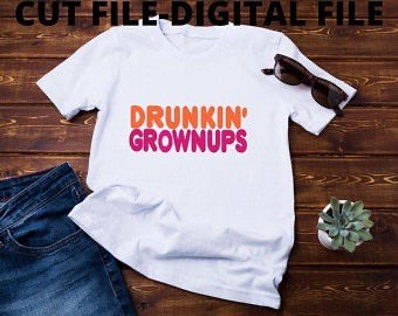 Drunkin Grownups Funny Unisex T-Shirt Look for matching Cup!