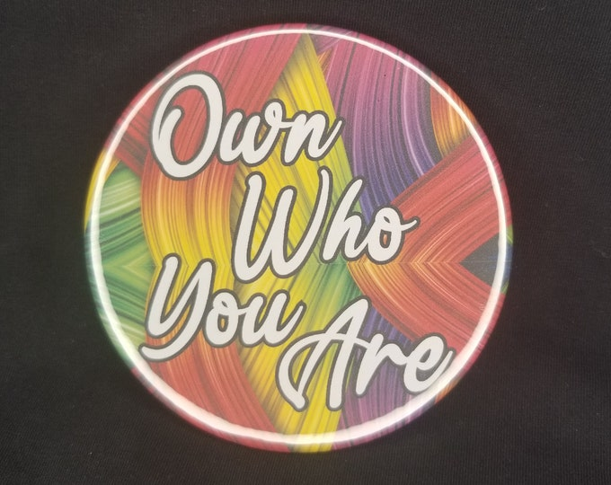 Own who you are 3.5 inch compact mirror, Colorful own who you are mirror quote, inspirational quote mirror, Colorful inspirational mirror