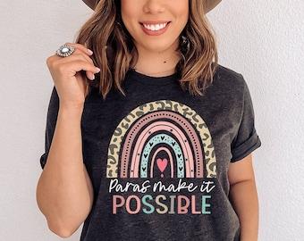 Para Shirt, Paras Make It Possible, Paraprofessional Shirt, Parapro Shirt, Teacher Aide, Teacher Assistant, Para Gift, Paraeducator Shirt