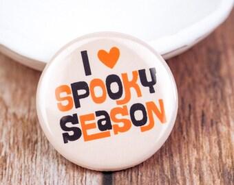 I Heart Spooky Season Halloween Button | Fall Pin | 1.25 Inch Pin