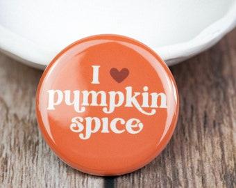 I Heart Pumpkin Spice Pinback Button | Fall Pin | 1.25 Inch Pin