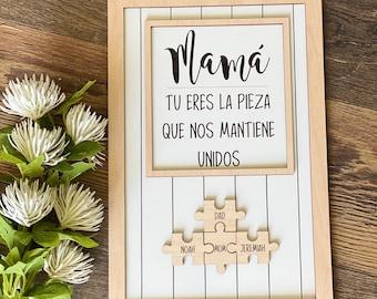 Spanish Mom Puzzle Sign | Mother's Day Gift | Mamá tú eres la pieza que nos mantiene unidos | Día De La Madre |
