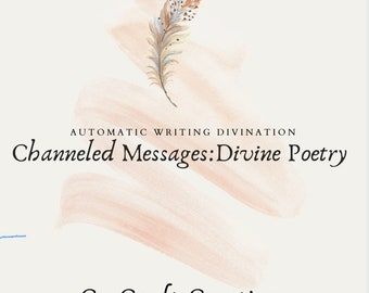 Channeled Message Poetry: Automatic Writing Divination